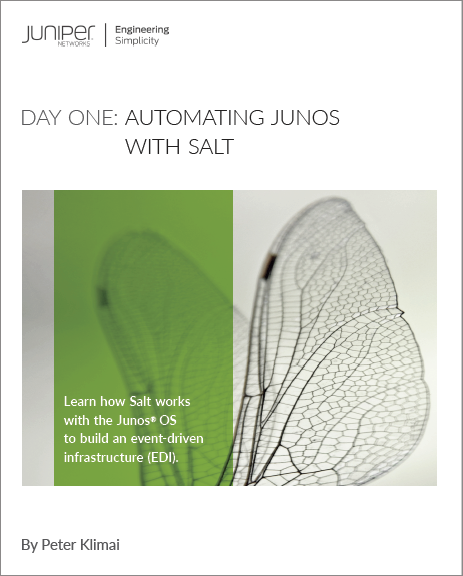 Juniper Day One Book: Automating Junos with SALT